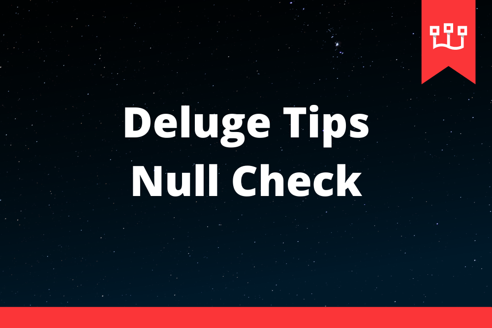 Deluge Tips - Null Check